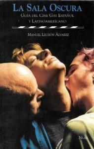 la-sala-oscura-guia-del-cine-gay-español-y-latinoamericano